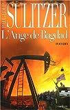 echange, troc P.-L. Sulitzer - L'Ange de Bagdad