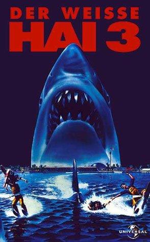 Der weiße Hai 3 [VHS]
