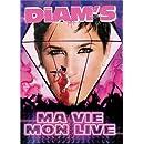 Diam's : Ma vie, mon Live