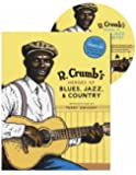 R. Crumb's Heroes of Blues, Jazz, and Country