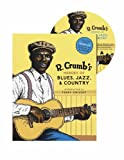 R. Crumb's Heroes of Blues, Jazz & Country (0810930862) by Crumb, R.