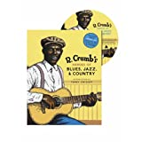 R. Crumb's Heroes of Blues, Jazz, and Countryby R. Crumb