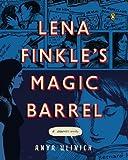 Lena Finkle's Magic Barrel: A Graphic Novel