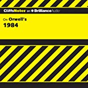 1984: CliffsNotes | [Nikki Moustaki, M.A., M.F.A.]