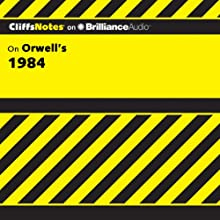 1984: CliffsNotes (       UNABRIDGED) by Nikki Moustaki, M.A., M.F.A. Narrated by Nick Podehl