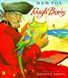 Tough Boris (0140564535) by Fox, Mem