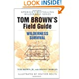 Tom Brown's Field Guide to Wilderness Survival by Tom Brown