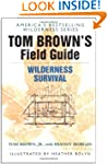Tom Brown's Field Guide to Wilderness...