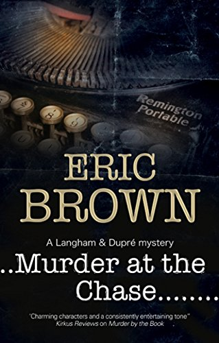 Murder at the Chase (Langham and Dupré Mystery, #2)
