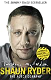 Shaun Ryder Twisting My Melon