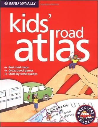 Rand McNally Kids' Road Atlas (Backseat Books)