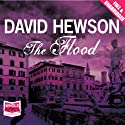 The Flood  by David Hewson Narrated by Saul Reichlin