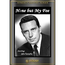 Studio One: None But My Foe (1951)