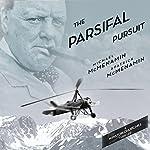The Parsifal Pursuit (Winston Churchill Thrillers) | Michael McMenamin,Patrick McMenamin