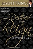img - for Destined to Reign Devotional: Daily Reflections For Effortless Success, Wholeness, and Victorious Living book / textbook / text book