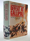 img - for Defeat at Gallipoli by Nigel Steel (1994-09-01) book / textbook / text book