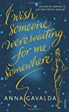 img - for I Wish Someone Were Waiting for Me Somewhere book / textbook / text book