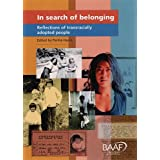 In Search of Belonging: Reflections by Transracially Adopted People: Reflections of Transracially Adopted Peopleby Perlita Harris