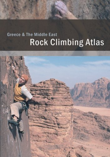 Greece and The Middle East: Rock Climbing Atlas