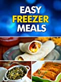 Easy Freezer Meals: Your Make-Ahead Comfort Food Recipe Guide