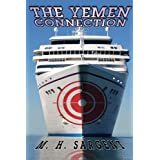 The Yemen Connection (An MP-5 CIA Thriller, Book 4)