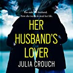Her Husband's Lover | Julia Crouch