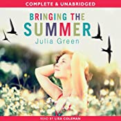 Bringing the Summer | [Julia Green]