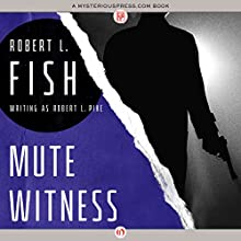 Mute Witness (       UNABRIDGED) by Robert L. Fish Narrated by Kevin T. Collins