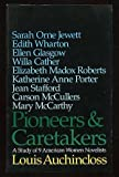 img - for Pioneers & caretakers: A study of 9 American women novelists book / textbook / text book