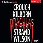 Draculas: A Novel of Terror | F. Paul Wilson,Blake Crouch,Jack Kilborn,Jeff Strand