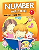 Number Writing 1: Zero to Ten (0 to 10) (Number Writing Series)
