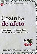 Cozinha de afeto: Histórias e receitas de doze mulheres imigrantes no Brasil (gastro.doc)