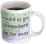 3dRose mug_173327_3 I Want To Go Somewhere Far Far Away Magic Transforming Mug, 11-Ounce