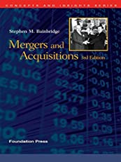 Bainbridge's Mergers and Acquisitions, 3d (Concepts and Insights Series)