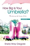 img - for How Big Is Your Umbrella? book / textbook / text book