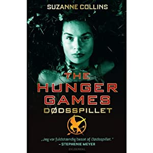 The Hunger Games - 1. Dødsspillet [The Hunger Games - 1. The Death Game] | [Suzanne Collins, Camilla Schierbeck (translator)]