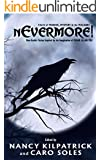 nEvermore! Tales of Murder, Mystery and the Macabre: (Neo-Gothic fiction inspired by the imagination of Edgar Allan Poe)