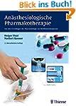 An�sthesiologische Pharmakotherapie:...
