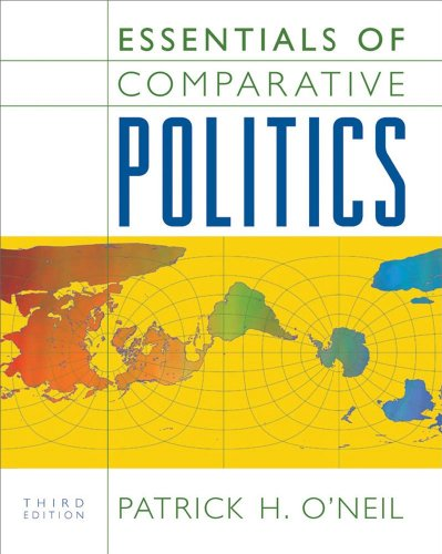 Essentials of Comparative Politics (Third Edition)
