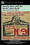 img - for Twenty Years with the Jewish Labor Bund: A Memoir of Interwar Poland (Shofar Supplements in Jewish Studies) book / textbook / text book