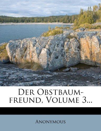 Der Obstbaum-freund, Volume 3...