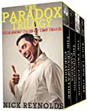 img - for THE PARADOX TRILOGY (Four Short Tales of Time Travel Book 1) book / textbook / text book