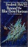 Beyond the Blue Event Horizon (Heechee Saga)