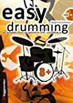 Easy Drumming. Inkl. CD: Das komplett...