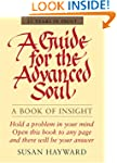 Guide for the Advanced Soul: A Book o...