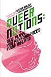 img - for Queer Notions: New Plays and Performances from Ireland book / textbook / text book