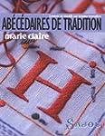Ab�c�daires de tradition : Lettres et...