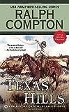Ralph Compton Texas Hills (Ralph Compton Western Series)