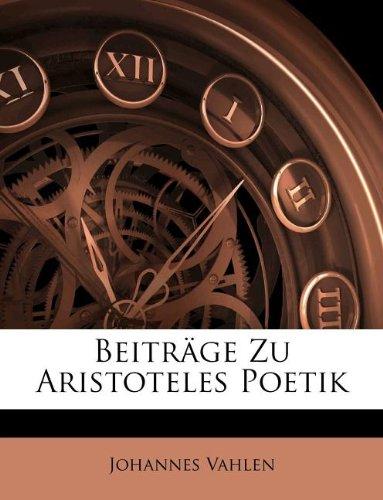 Beiträge Zu Aristoteles Poetik