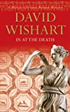 In at the Death (Marcus Corvinus Mysteries) (0340840374) by Wishart, David